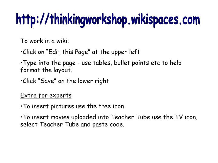 http://thinkingworkshop.wikispaces.com