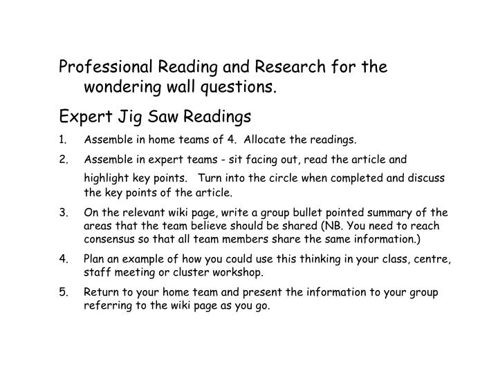 Professional Reading and Research for the wondering wall questions.