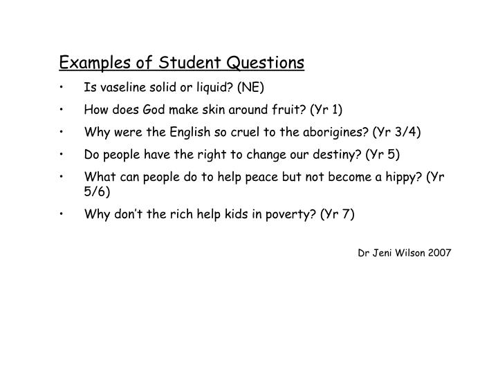 Examples of Student Questions
