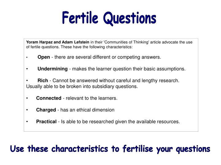 Fertile Questions