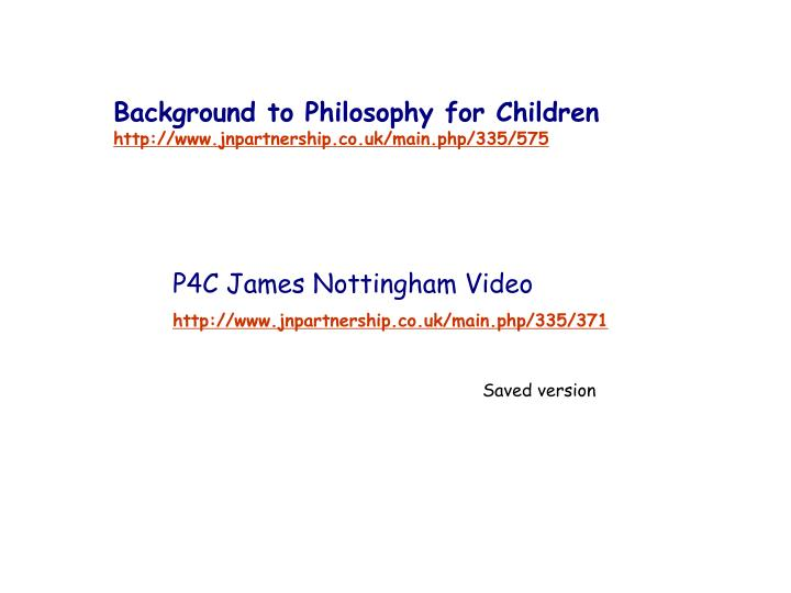 Background to Philosophy for Children