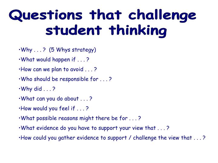 Questions that challenge