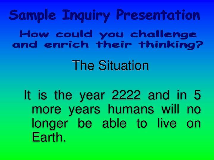 Sample Inquiry Presentation