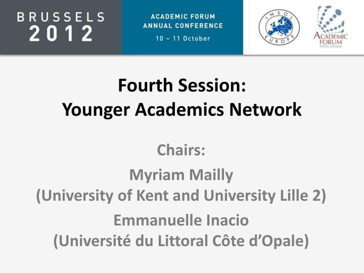 fourth session younger academics network n.