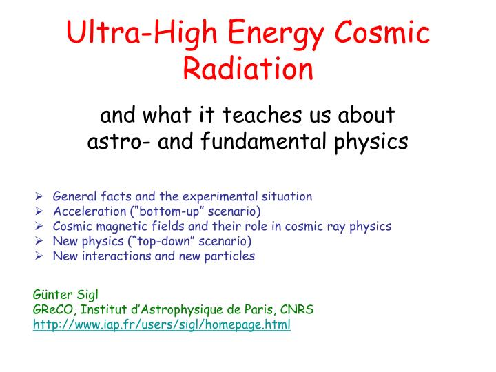 ultra high energy cosmic radiation n.