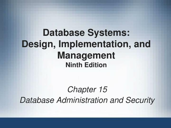 Ppt Database Systems Design Implementation And Management Ninth Edition Powerpoint Presentation Id 6882370