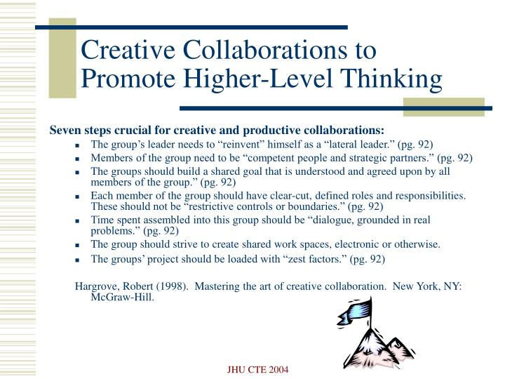 Creative Collaborations to Promote Higher-Level Thinking