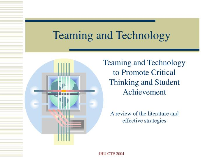 Teaming and technology