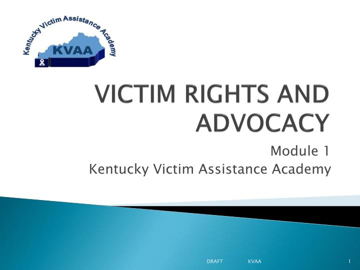victim rights and advocacy n.