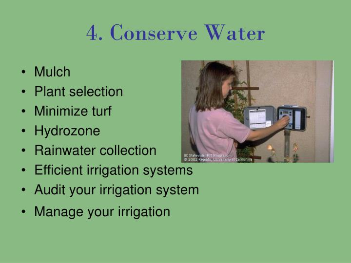 4. Conserve Water