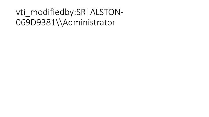 Vti modifiedby sr alston 069d9381 administrator