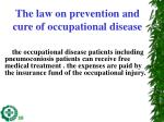 the law on prevention and cure of occupational disease1