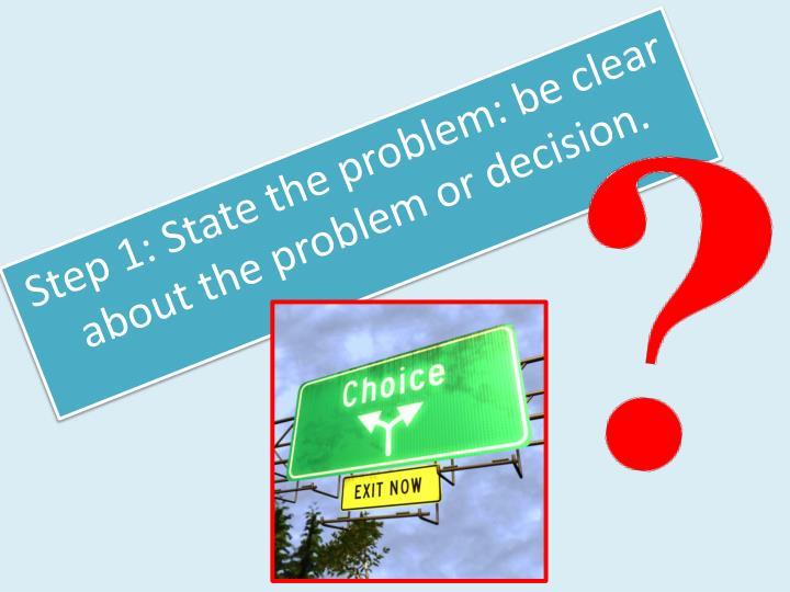 Step 1: State the problem: b