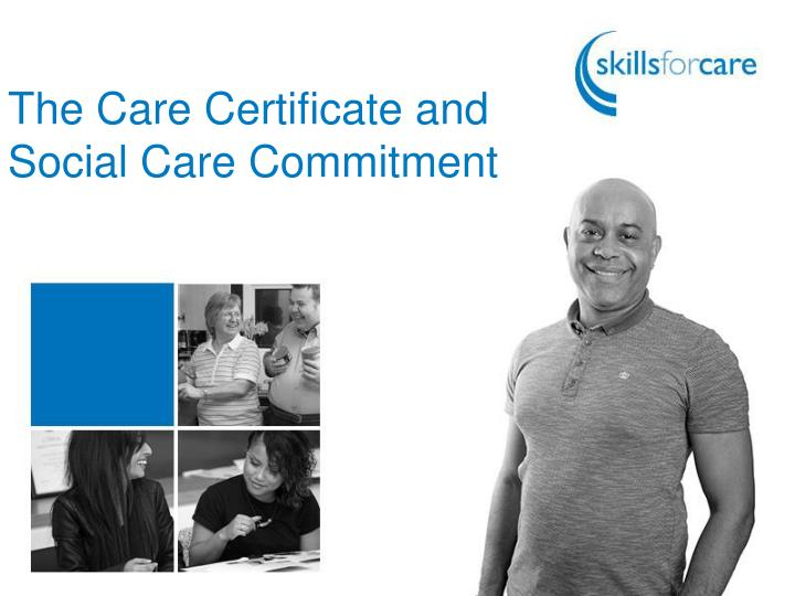 The Care Certificate and