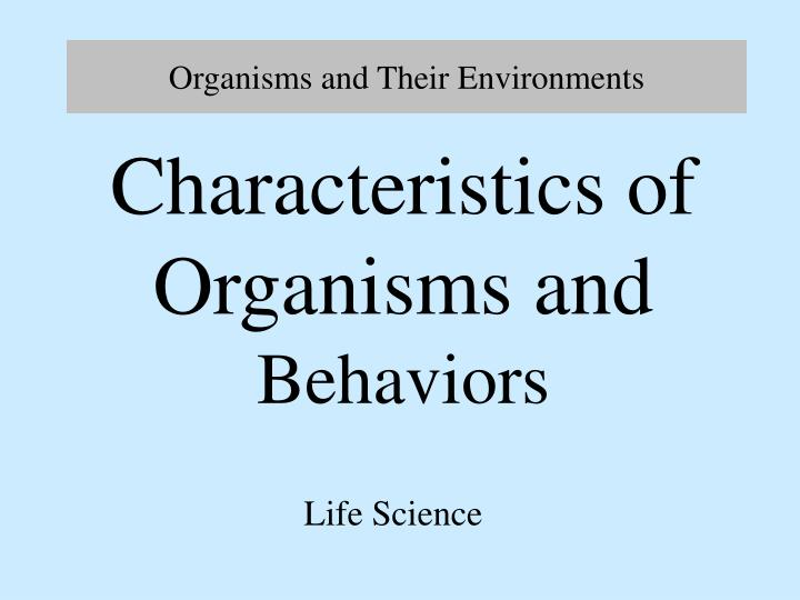 charecteristics and enviornments of a human Geography standard 15 physical environments place constraints on human of human activities, the characteristics of the physical.
