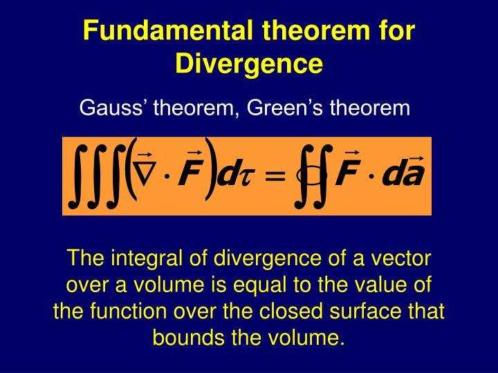Fundamental theorem for Divergence