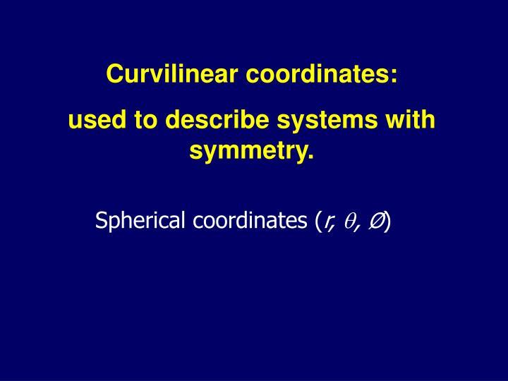 Curvilinear coordinates: