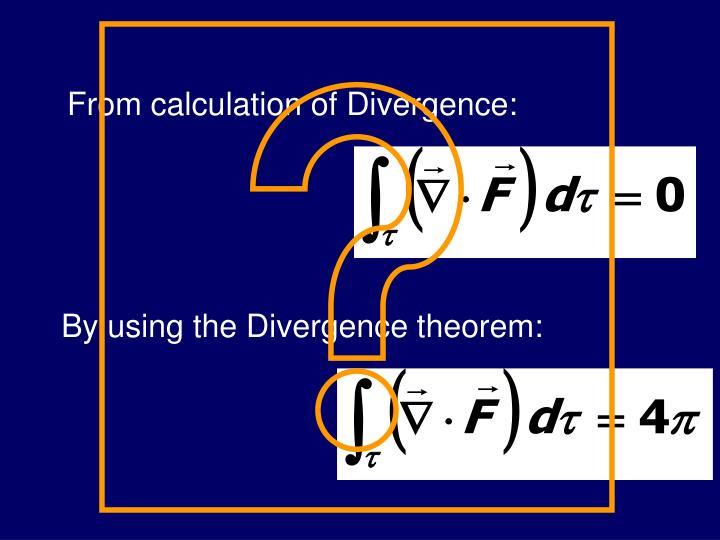 From calculation of Divergence: