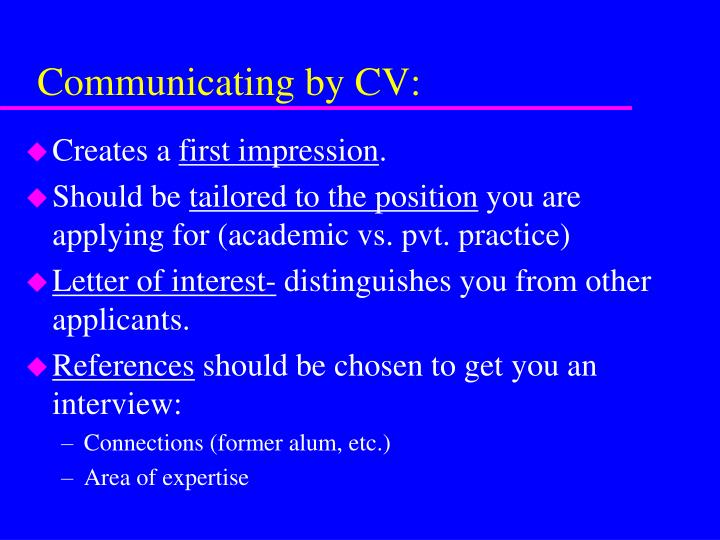 Communicating by CV: