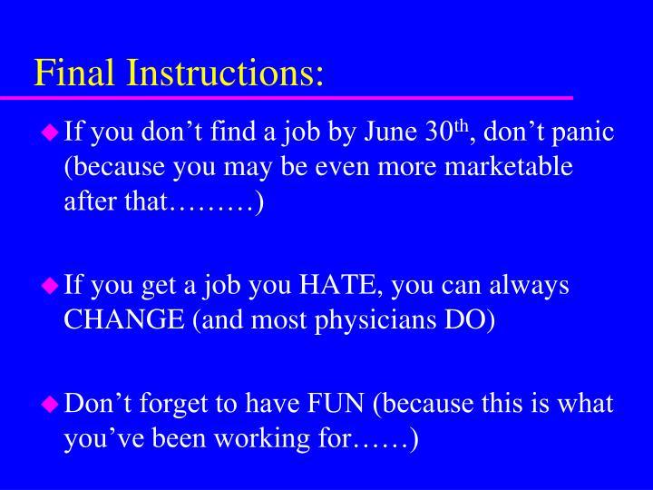 Final Instructions: