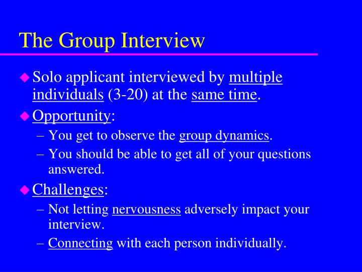 The Group Interview
