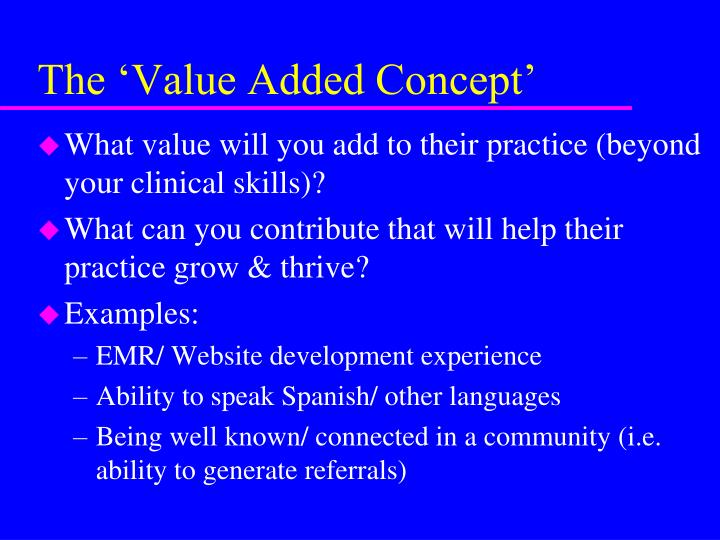 The 'Value Added Concept'