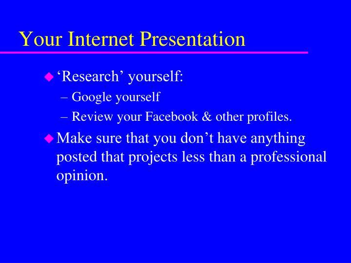 Your Internet Presentation