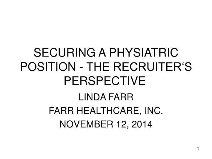 securing a physiatric position the recruiter s perspective n.