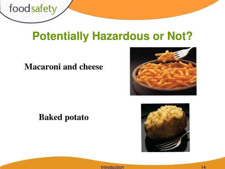 Potentially Hazardous or Not?