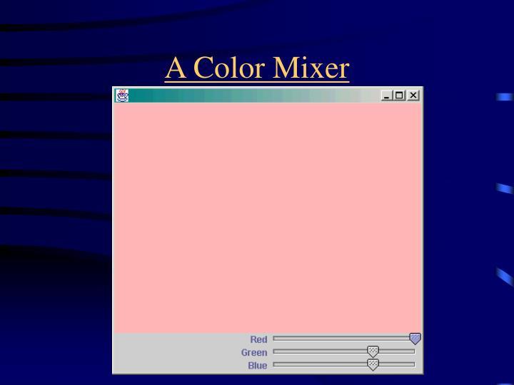 A Color Mixer