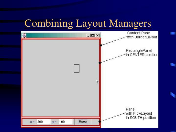Combining Layout Managers