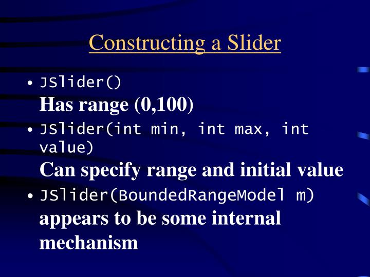 Constructing a Slider