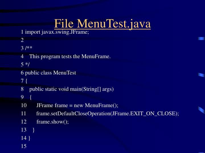 File MenuTest.java