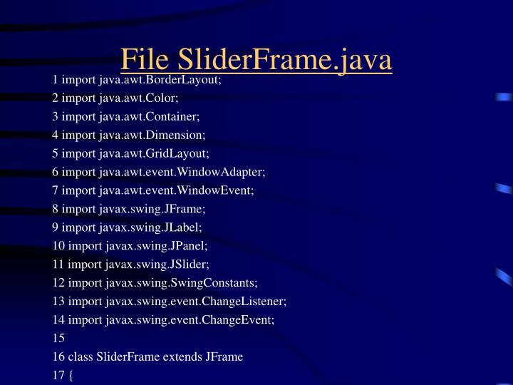 File SliderFrame.java