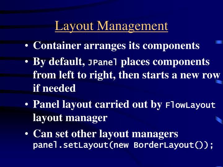 Layout Management
