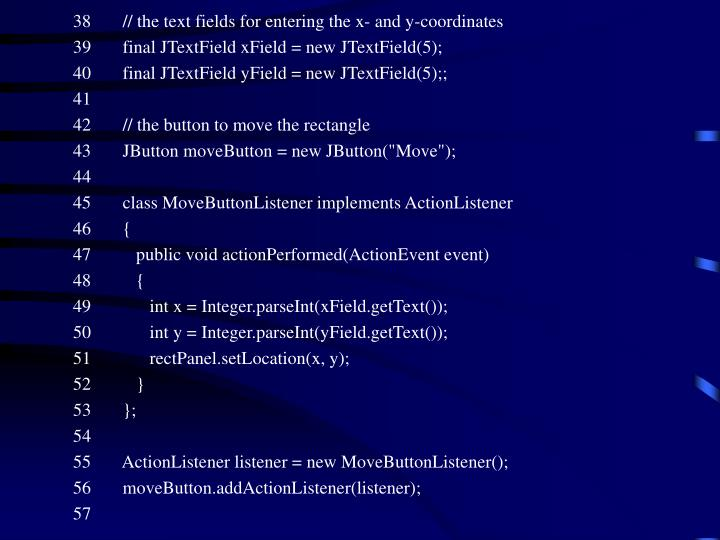 38       // the text fields for entering the x- and y-coordinates