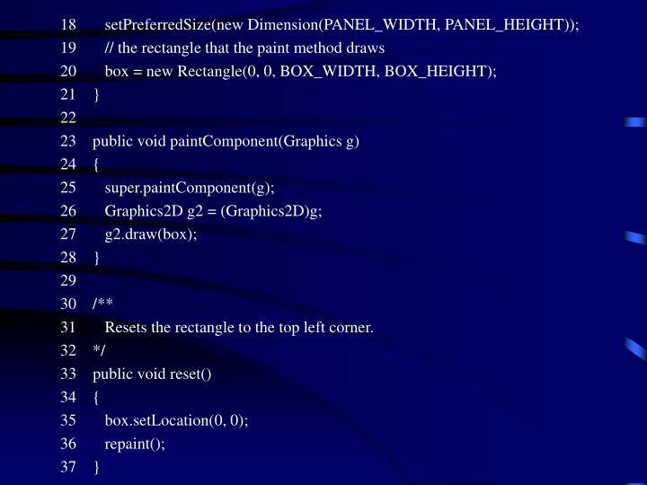 18       setPreferredSize(new Dimension(PANEL_WIDTH, PANEL_HEIGHT));