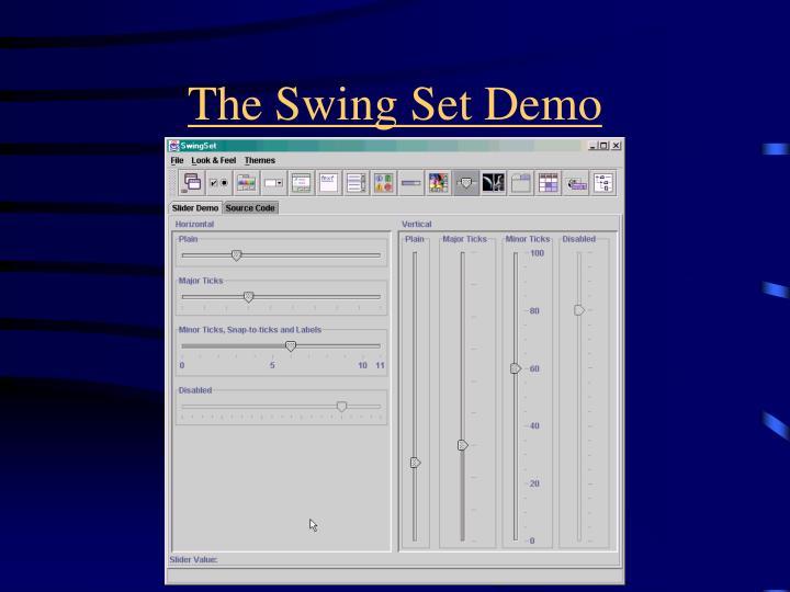 The Swing Set Demo