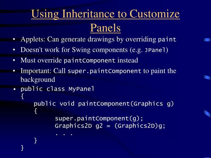 Using inheritance to customize panels
