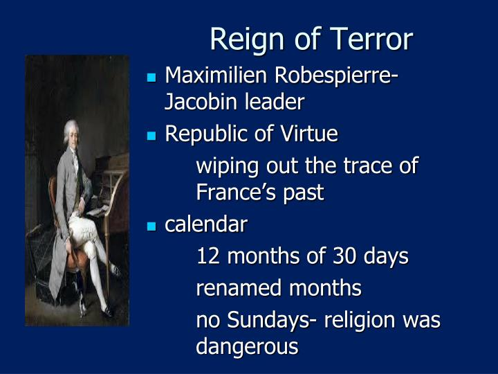 robespierre reign of terror essay But robespierre, growing increasingly paranoid about counterrevolutionary influences, embarked upon a reign of terror in late 1793–1794, during which he had more than 15,000 people executed at the guillotine when the french army successfully removed foreign invaders and the economy finally stabilized, however, robespierre no longer had.