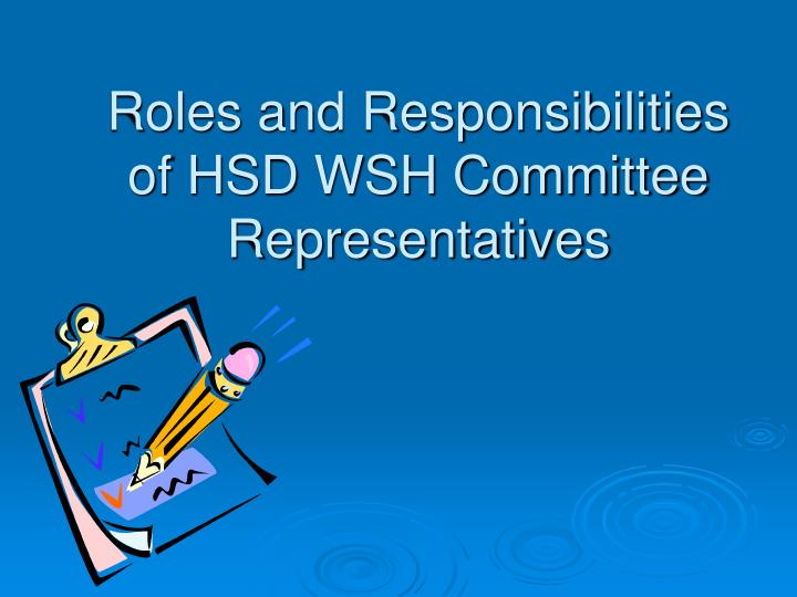 roles and responsibilities of hsd wsh committee representatives n.
