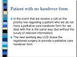 patient with no handover form