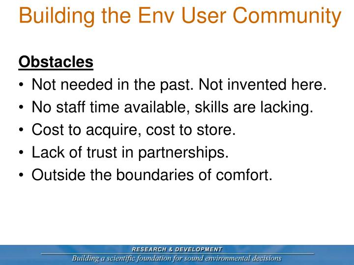 Building the Env User Community