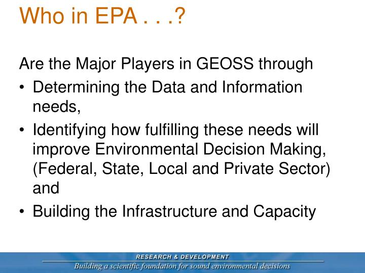 Who in EPA . . .?