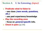 section a i 1st listening input