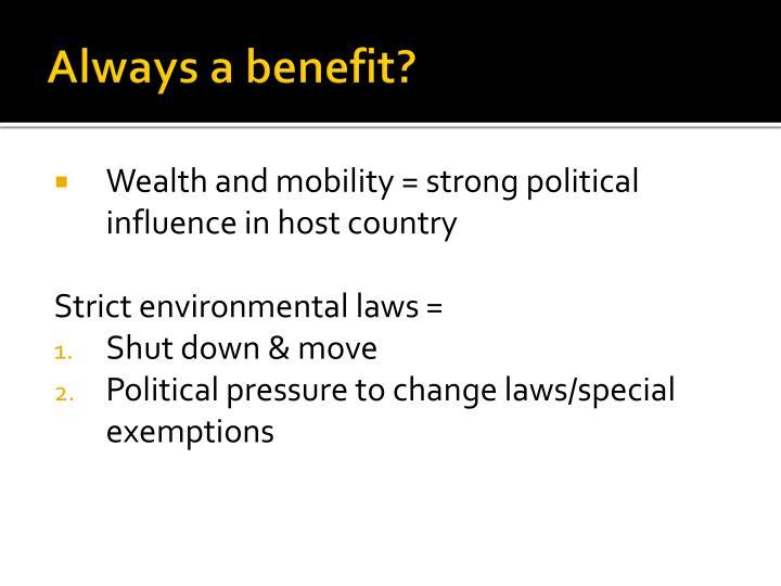 Always a benefit?
