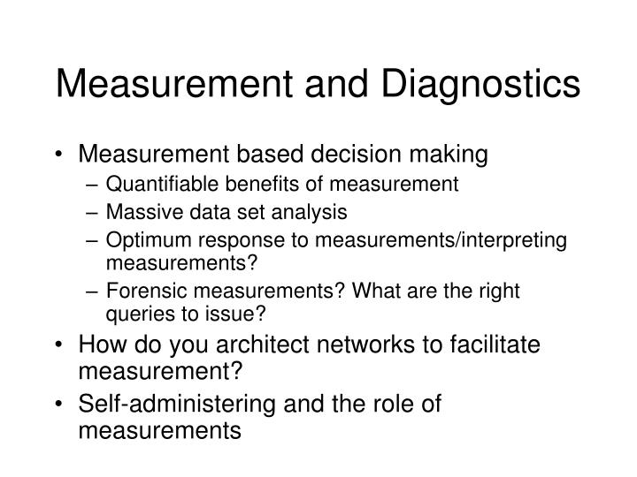 Measurement and Diagnostics