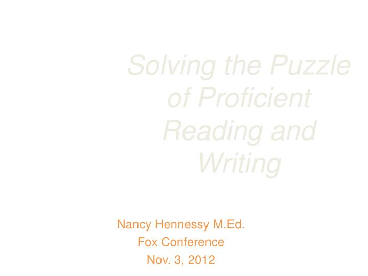 solving the puzzle of proficient reading and writing n.