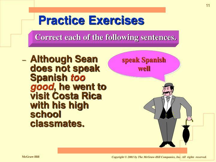 Although Sean does not speak Spanish