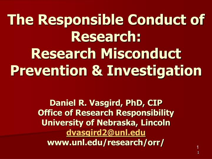 The Responsible Conduct of Research: